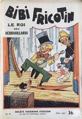 Bibi Fricotin (2e Série - SPE) (Après-Guerre) -7- Le Roi des débrouillards