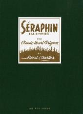 Séraphin illustré - Tome 1