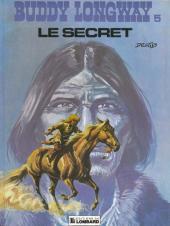 Buddy Longway -5b84- Le secret
