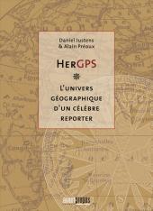 (AUT) Hergé -142- HerGPS - l'univers géographique d'un célèbre reporter