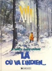 XIII -2a1991/10- Là où va l'indien...