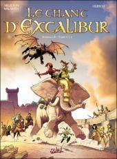 Le chant d'Excalibur -INT2- Intégrale II - Tomes 4 à 6