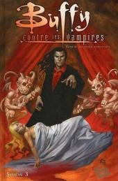 Buffy contre les vampires - L'intégrale BD -6- Saison 3 - La chaîne alimentaire