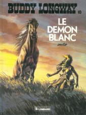 Buddy Longway -10a84- Le démon blanc