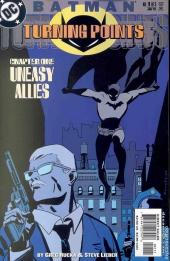 Batman: Turning Points (2001) -1- Uneasy allies