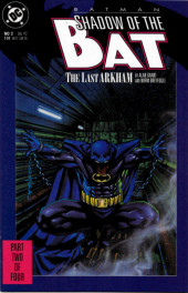 Batman: Shadow of the Bat (1992) -2- The last arkham