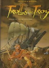 Trolls de Troy -3b2013- Comme un vol de Pétaures
