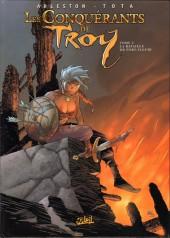 Les conquérants de Troy -3- La Bataille de Port-Fleuri