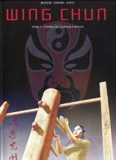 Wing Chun -1- L'opéra de la jonque rouge