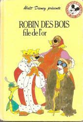 Mickey club du livre -212- Robin des bois file de l'or
