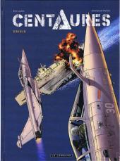 Centaures (Herzet/Loutte) -1- Crisis