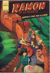 Ramon de la muerte -3- Arrive à pied par la chine