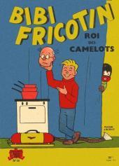 Bibi Fricotin (2e Série - SPE) (Après-Guerre) -36- Bibi Fricotin roi des camelots