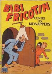 Bibi Fricotin (2e Série - SPE) (Après-Guerre) -38- Bibi Fricotin contre les kidnappers