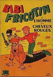Bibi Fricotin (2e Série - SPE) (Après-Guerre) -40- Bibi Fricotin et l'homme aux cheveux rouges