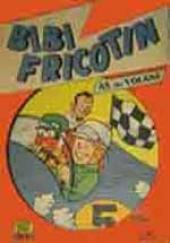 Bibi Fricotin (2e Série - SPE) (Après-Guerre) -49- Bibi Fricotin as du volant