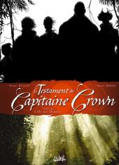 Testament du Capitaine Crown (Le)