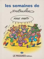 Les semaines de DuBouillon -8- Rave Party