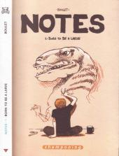 Notes -1a- Born to be a larve