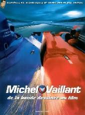 Michel Vaillant -HS4- Michel Vaillant, de la bande dessinée au film