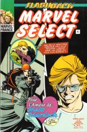 Marvel Select -10- Flashback