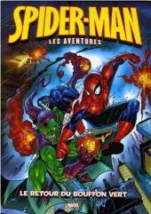 Spider-Man - Les aventures (Panini comics) -1- Le Retour du Bouffon Vert