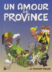 Un amour de province - ...le brabant wallon