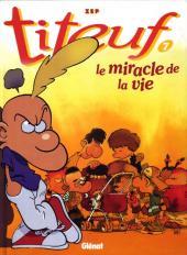 Titeuf -7a00- Le miracle de la vie