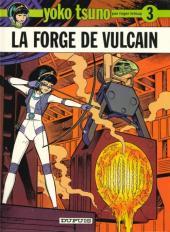 Yoko Tsuno -3b83- La forge de vulcain