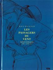 Les passagers du vent -INT2- Édition intégrale Tome 6 - Livres 1 et 2