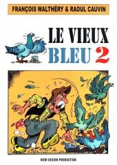 Le vieux Bleu -2- Le Vieux Bleu 2