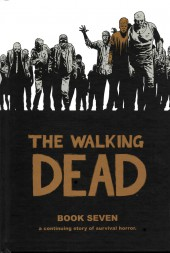 Walking Dead (The) (2003) -HC07- Book Seven