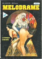 Melodrame -1- La marque d'infamie