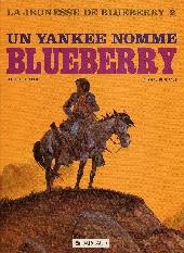 Blueberry (La Jeunesse de) -2b1984- Un Yankee nommé Blueberry