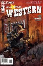 All Star Western (2011) -1- No rest for the wicked