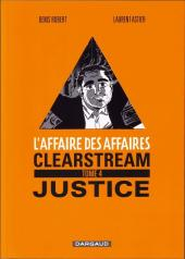 L'affaire des affaires -4- Clearstream justice