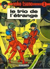 Yoko Tsuno -1b83- Le trio de l'étrange