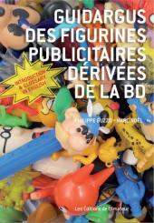 (DOC) Encyclopédies diverses - Guidargus des figurines publicitaires dérivées de la BD