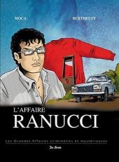 Les grandes affaires criminelles et mystérieuses -7- L'affaire Ranucci