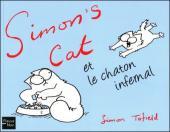 Simon's Cat -3- Simon's cat et le chaton infernal