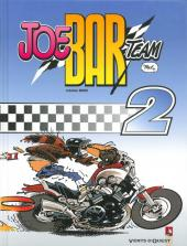 Joe Bar Team -2e09- Tome 2