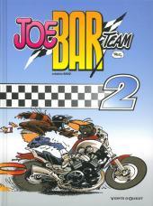 Joe Bar Team -2f- Tome 2