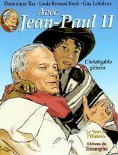 Avec Jean-Paul II -2- L'infatigable pèlerin