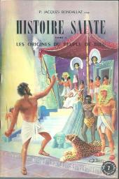Belles histoires et belles vies -7- Histoire sainte - Tome 1 : Les Origines du peuple de Dieu