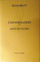 (AUT) Pratt, Hugo -8TL- Hugo Pratt - Conversation avec Eddy Devolder