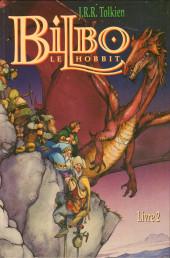 Bilbo le Hobbit -2- Bilbo le Hobbit Livre 2