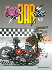 Joe Bar Team -5a11- Tome 5