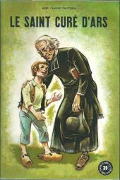 Belles histoires et belles vies -39- Le saint curé d'Ars