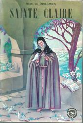 Belles histoires et belles vies -24- Sainte Claire