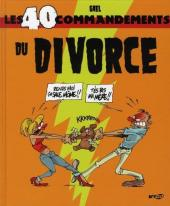 Les 40 commandements - Les 40 commandements du divorce